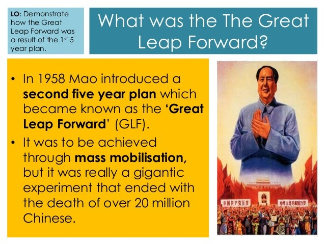 great leap forward essay The great leap forward was mao's new economic plan, which took place in china in 1958 the idea of the great leap forward was the rapid growth of agricultural and industrial production.