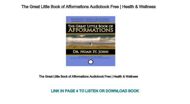 The great little book of afformations incredibly simple questions aud….