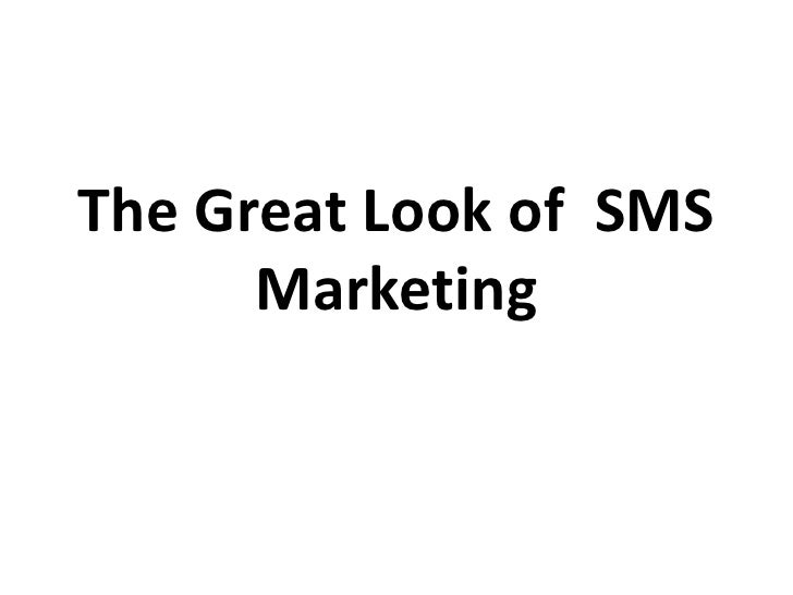 The Great Look of  SMS Marketing<br />