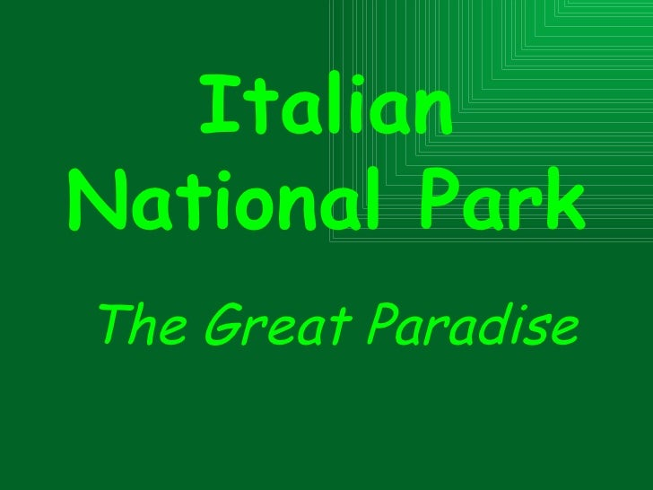 The Great Paradise Italian National Park