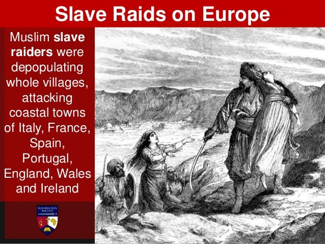 and even seizing white slaves from as far away as Iceland.