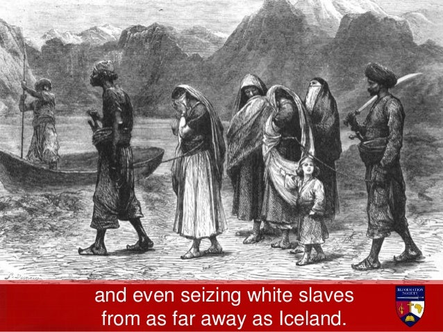 Ultimately over 1.1 million Christian Europeans were kidnapped and enslaved by Muslim pirates in North Africa between 1500...