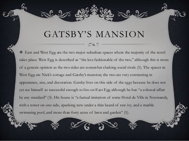 The Great Spaces and Places of Gatsby