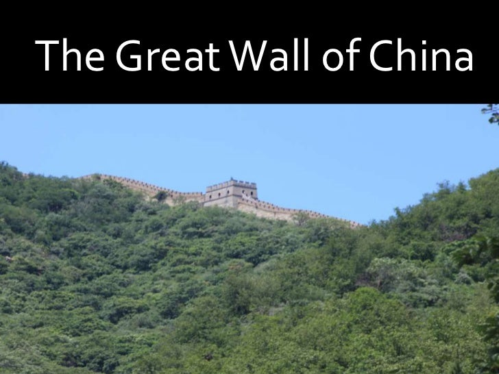 The Great Wall of China<br />China<br />The Great Wall of China <br />