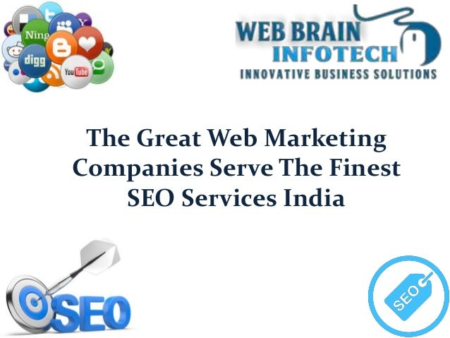 The Great Web Marketing Companies Serve The Finest SEO Services India