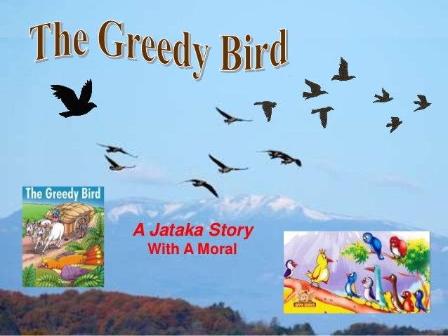 1 A Jataka Story With A Moral