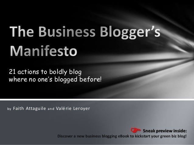 21 actions to boldly blog where no one's blogged before!  by  Faith Attaguile  and  Valérie Leroyer  Sneak preview inside:...