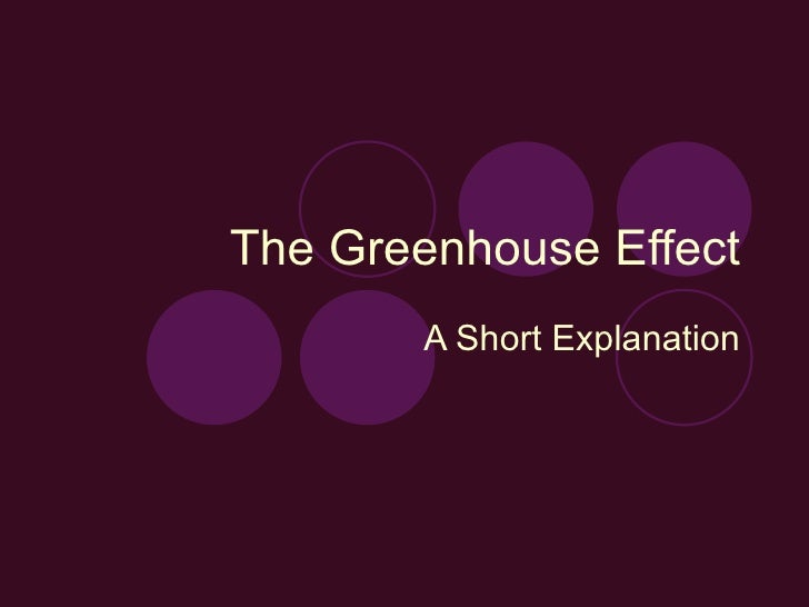 The Greenhouse Effect A Short Explanation