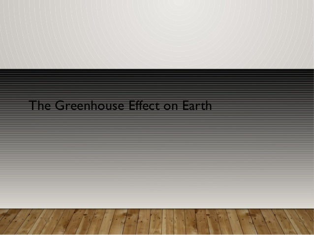 The Greenhouse Effect on Earth
