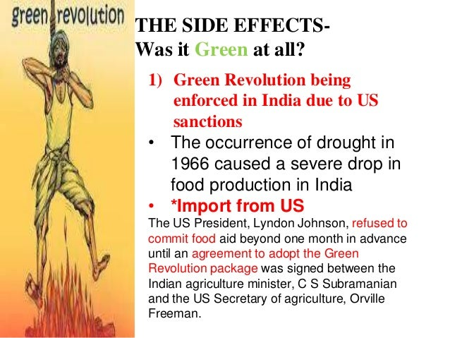 impact of green revolution The green revolution,  how did the green revolution affect india what were the  when we talk about negative and positive impact of green revolution in indian.