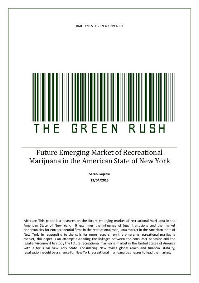 BMG 320 STEVEN KARPENKO TheGreenRushFuture Emerging Market of Recreational Marijuana in the American State of New York Sar...