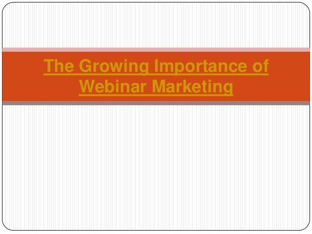 The Growing Importance of Webinar Marketing