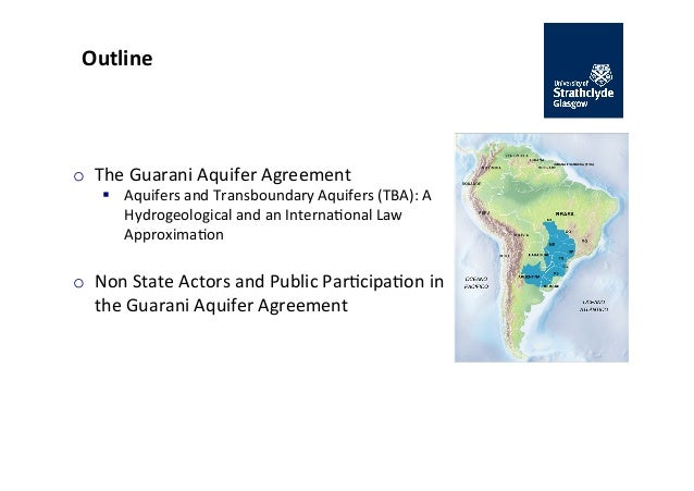 The guarani aquifer agreement the role of non state actors transboundary aquifers 3 outline o the guarani publicscrutiny Images