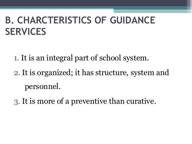 functions of guidance services Read this article to learn about the need and principles of organizing guidance services in schools  it considers the activities and functions of the personnel .