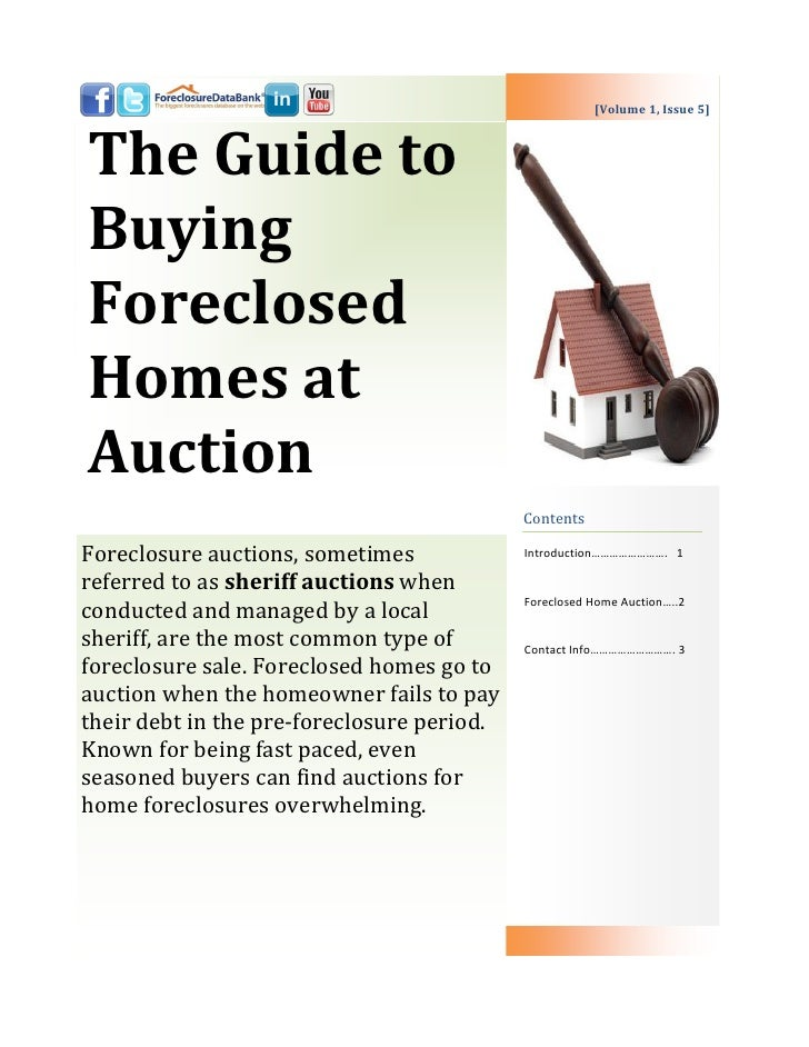 [Volume 1, Issue 5]The Guide toBuyingForeclosedHomes atAuction                                            ContentsForeclos...
