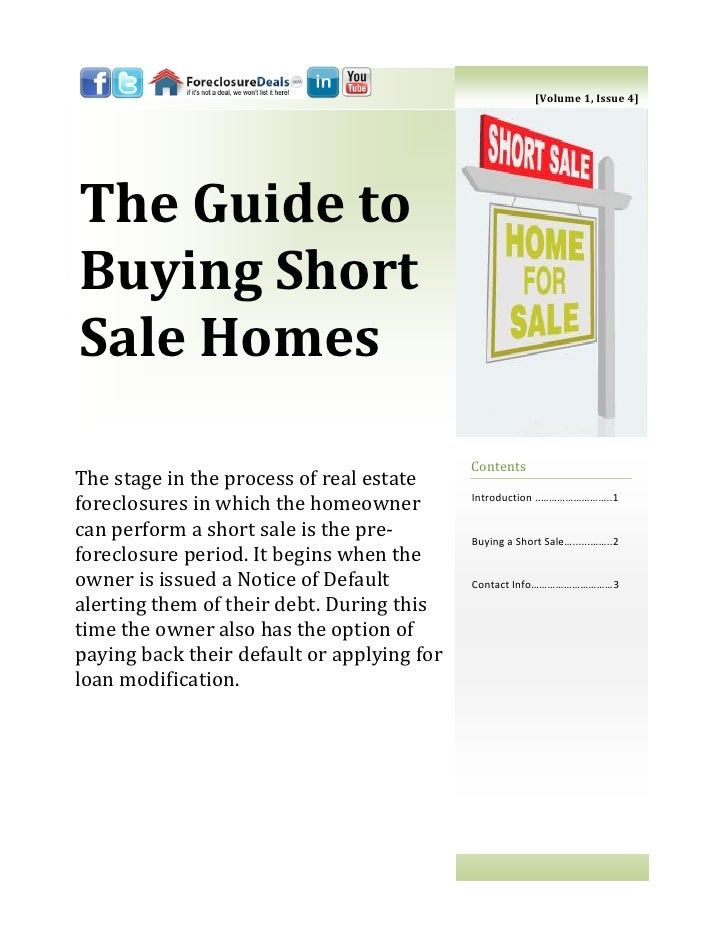 [Volume 1, Issue 4]The Guide toBuying ShortSale Homes                                            ContentsThe stage in the ...