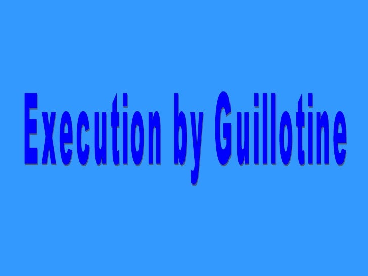 Execution by Guillotine