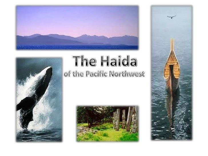 The Haida<br />of the Pacific Northwest<br />