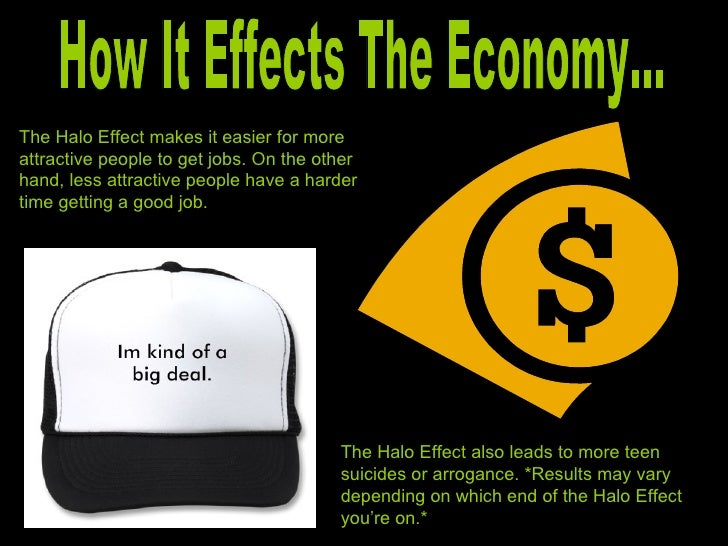 the halo effect Define halo effect halo effect synonyms, halo effect pronunciation, halo effect  translation, english dictionary definition of halo effect n an effect whereby the.