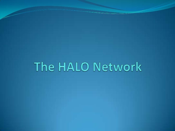 The HALO Network<br />