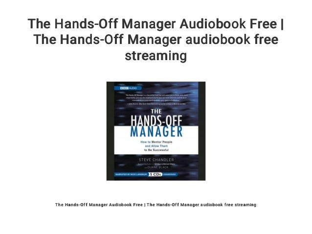 The Hands-Off Manager Audiobook Free | The Hands-Off Manager audioboo…