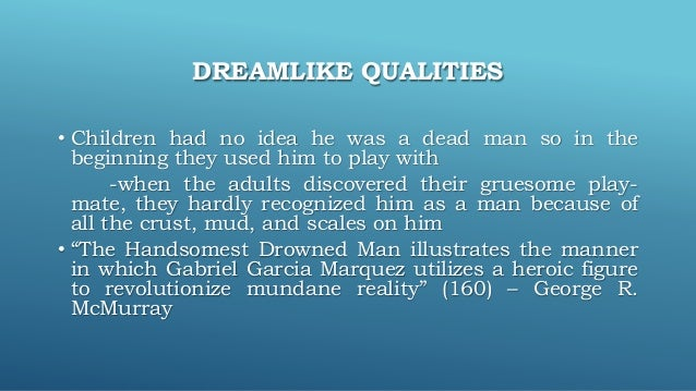 the handsomest drowned man in the world summary