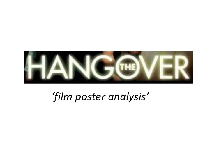 movie analysis the hangover Best part of story, including ending: i specifically liked that this movie was so funny there were a lot of funny parts that will always be remembered.