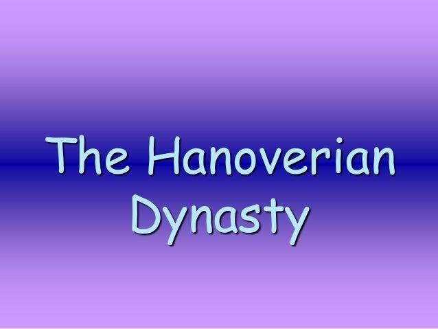 The Hanoverian Dynasty