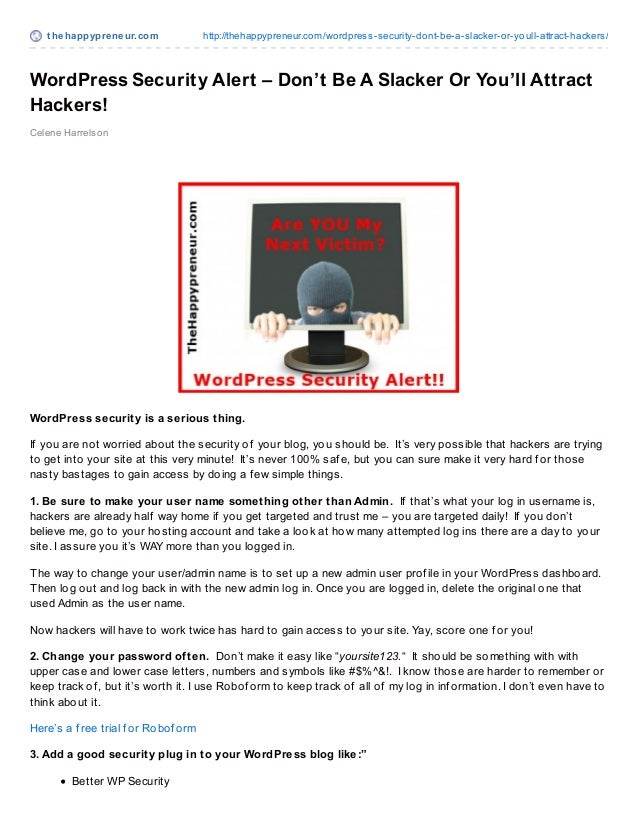 t hehappypreneur.com http://thehappypreneur.com/wordpress-security-dont-be-a-slacker-or-youll-attract-hackers/WordPress Se...