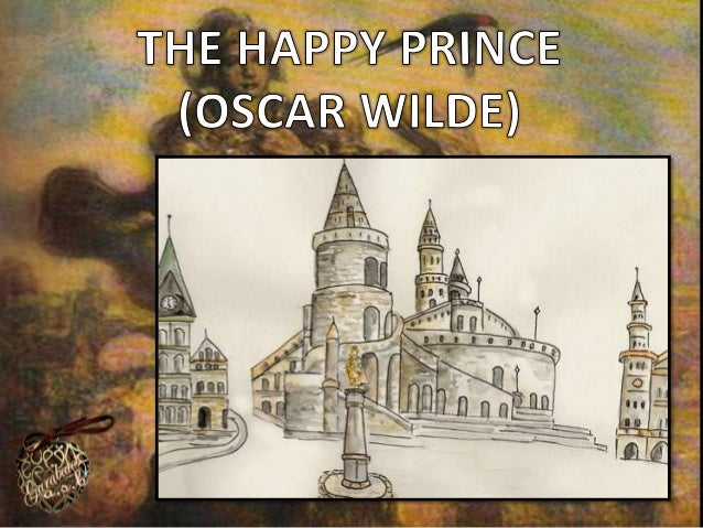 The Happy Prince was written by Oscar Wilde. It tells the story of a beautiful statue of a prince standing on a high pedes...