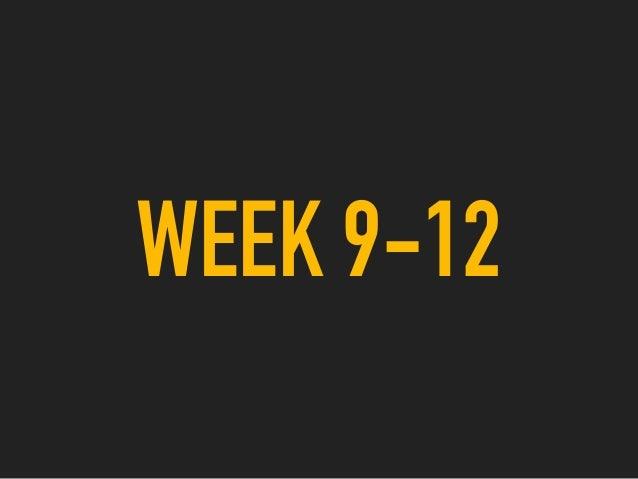 WEEK 9-12
