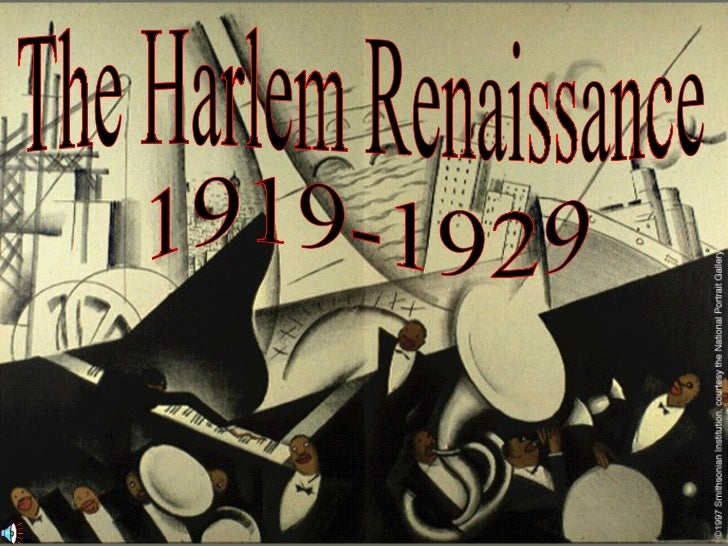 The Harlem Renaissance 1919-1929