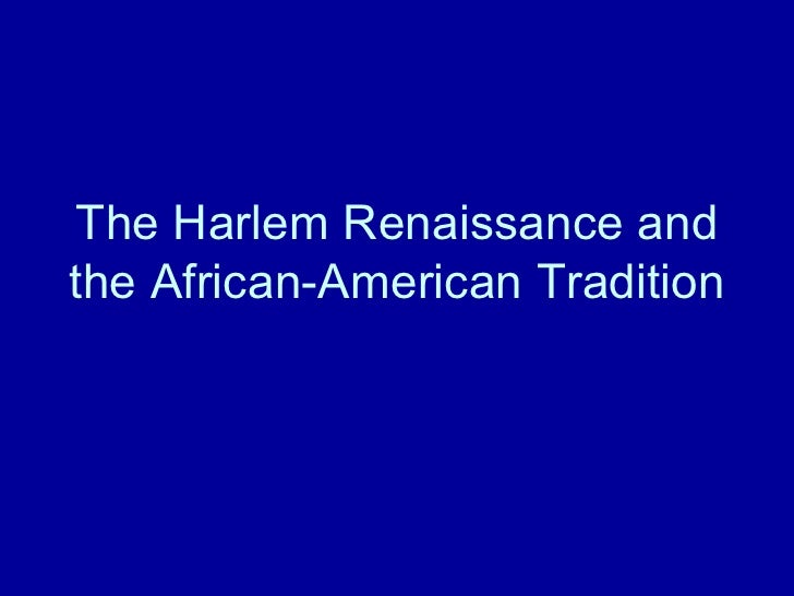 The Harlem Renaissance and the African-American Tradition