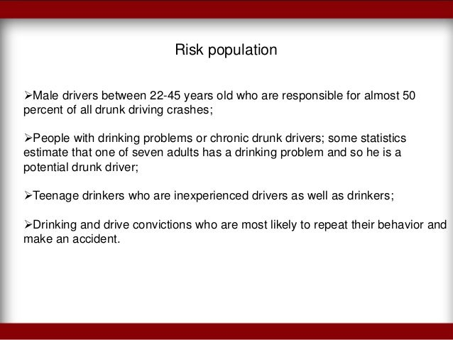 the harmful effects of drinking and driving  driving is the following 6