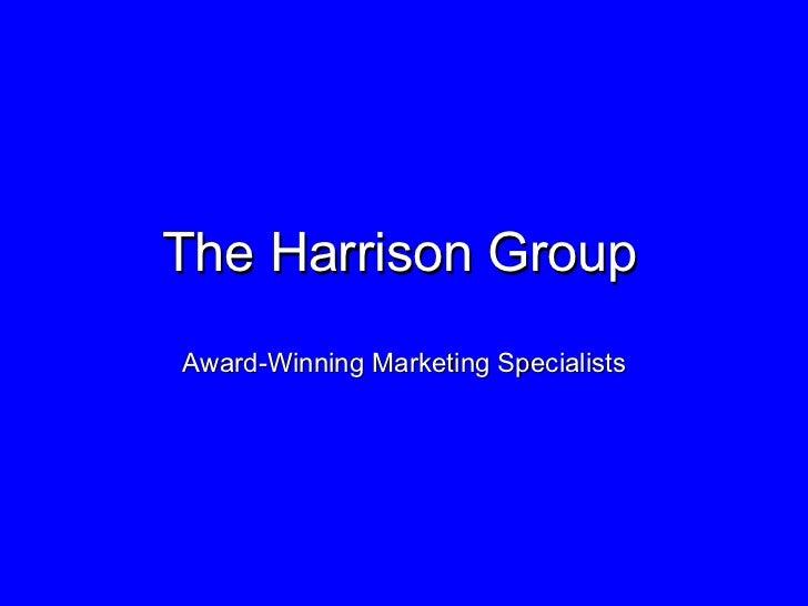 The Harrison Group Award-Winning Marketing Specialists