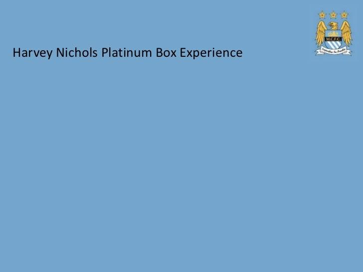 Harvey Nichols Platinum Box Experience
