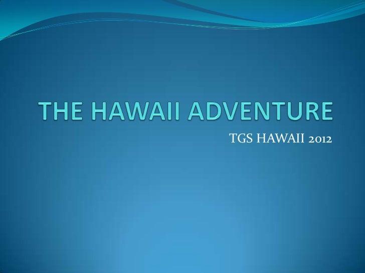 TGS HAWAII 2012