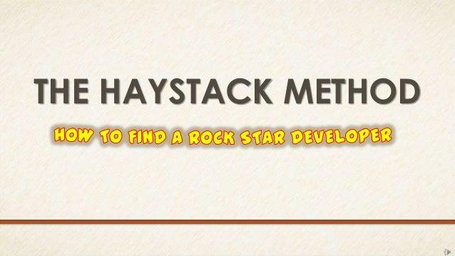 THE HAYSTACK METHOD