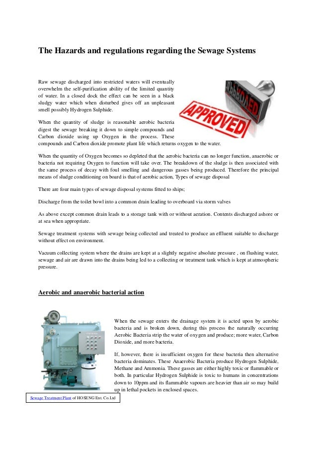 The Hazards and regulations regarding the Sewage Systems Raw sewage discharged into restricted waters will eventually over...
