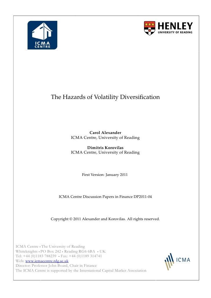 The Hazards of Volatility Diversification                                       Carol Alexander                            ...