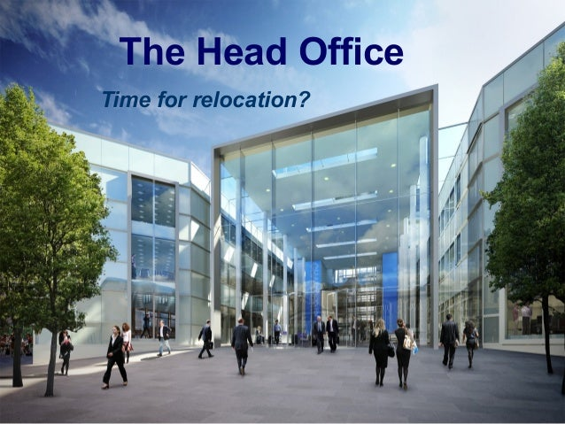 google head office pictures. the head office time for relocation? google pictures slideshare
