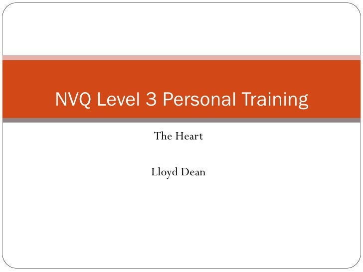 The Heart Lloyd Dean NVQ Level 3 Personal Training