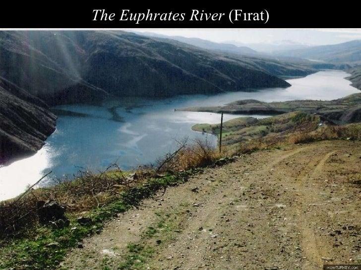 The Euphrates River  (Fırat)