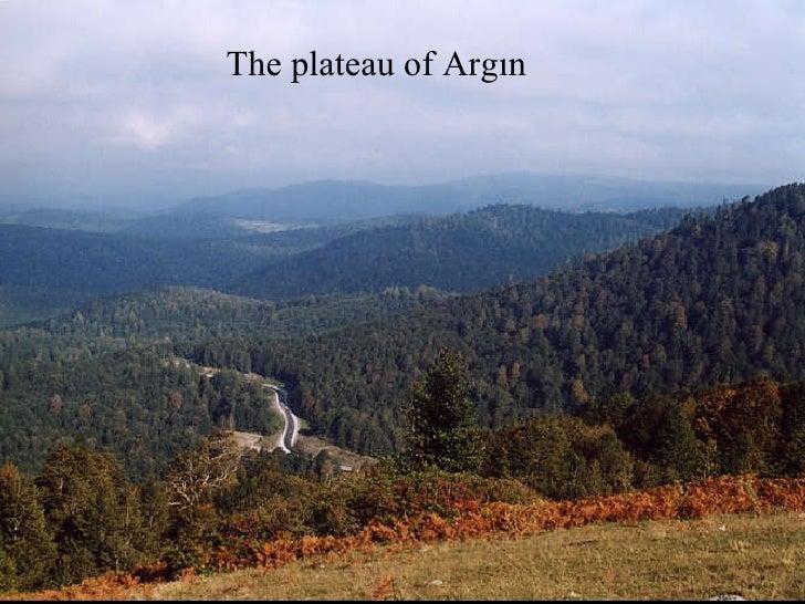 The  plateau  of Argın