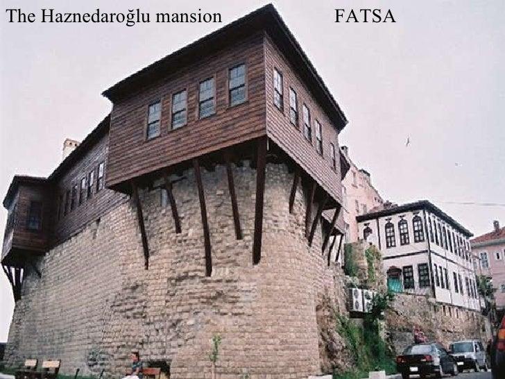 The Haznedaroğlu mansion  FATSA