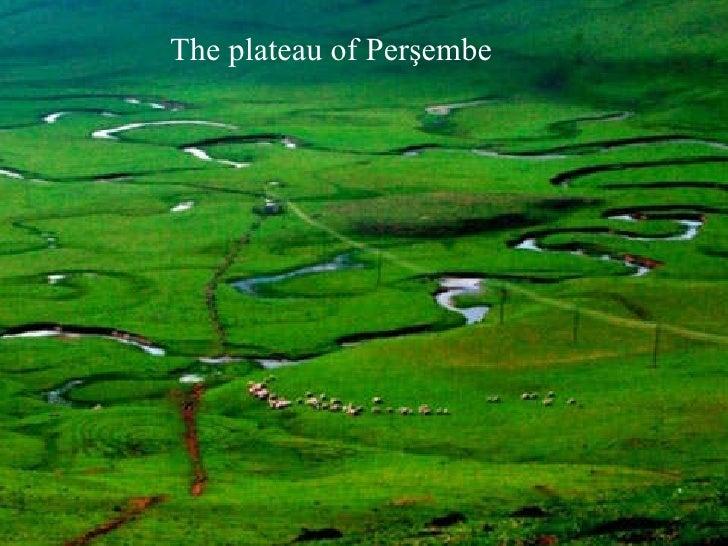 The  plateau  of Perşembe
