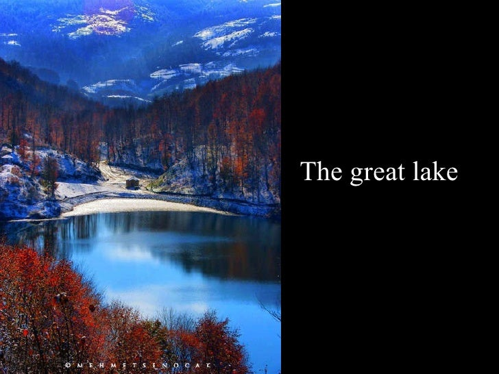 The great lake