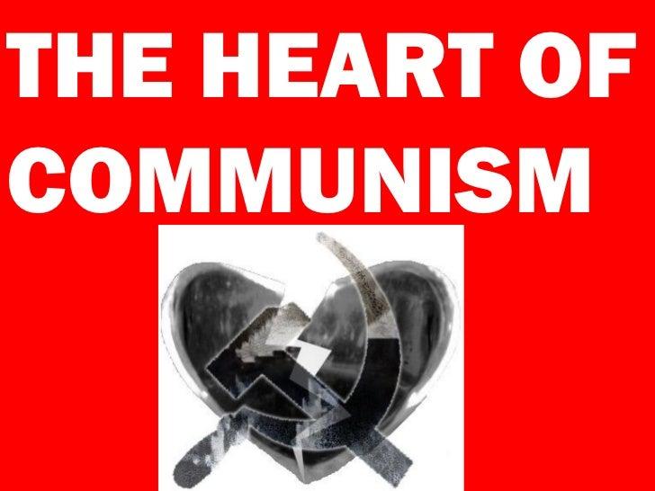 THE HEART OFCOMMUNISM