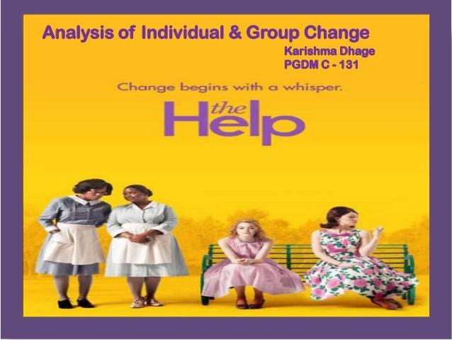 Analysis of Individual & Group Change Karishma Dhage PGDM C - 131