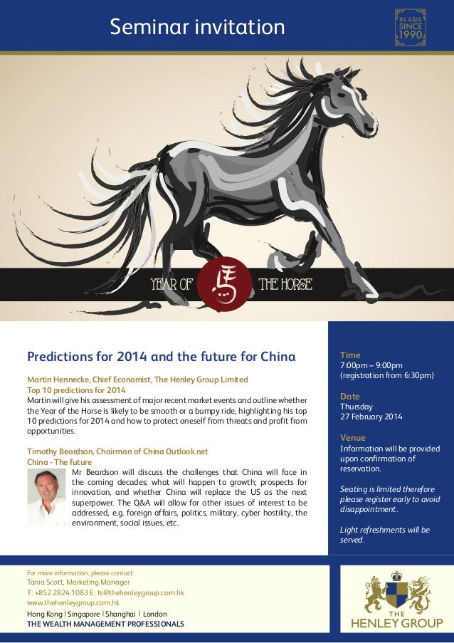 Seminar invitation  Predictions for 2014 and the future for China Martin Hennecke, Chief Economist, The Henley Group Limit...